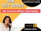 IAS Current Affairs Test Series
