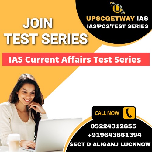 IAS Current Affairs Test Series Online